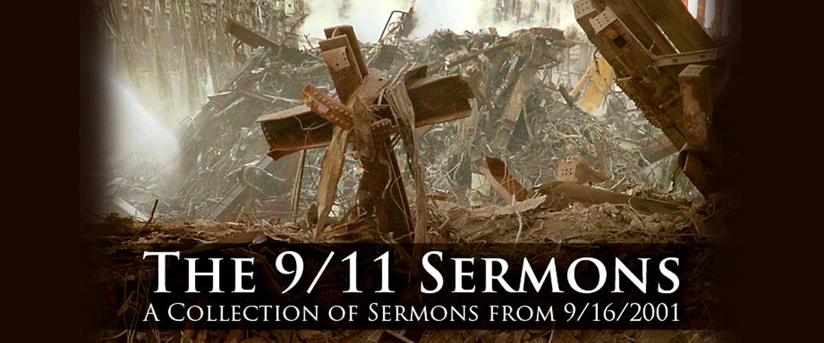 The 9/11 Sermons | ReasonableTheology org