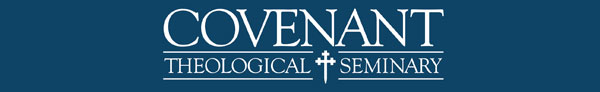 Covenant Theological Seminary - Free Courses