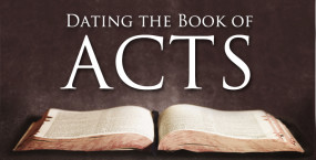 Dating the Book of Acts