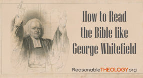 How to read the Bible like George Whitefield