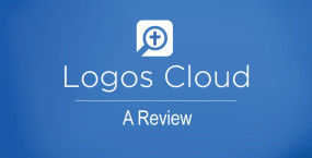 Bible Study with Logos Cloud: A Review