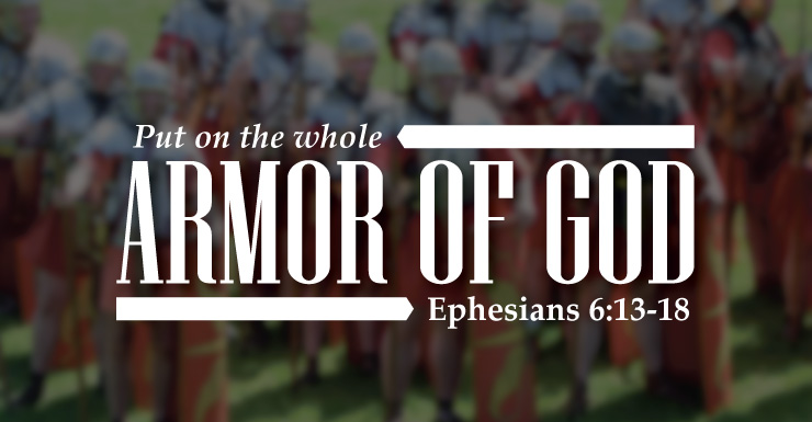 The Armor of God: What It Is and How to Use It