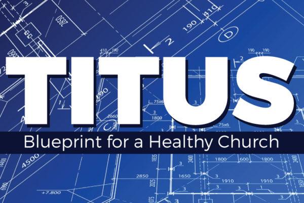 Titus Sermon Series