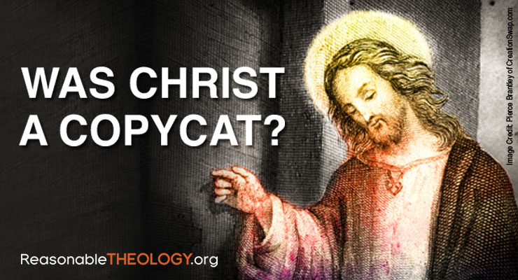 Was Christ a Copycat?