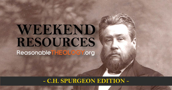 Weekend Resources: CH Spurgeon Edition