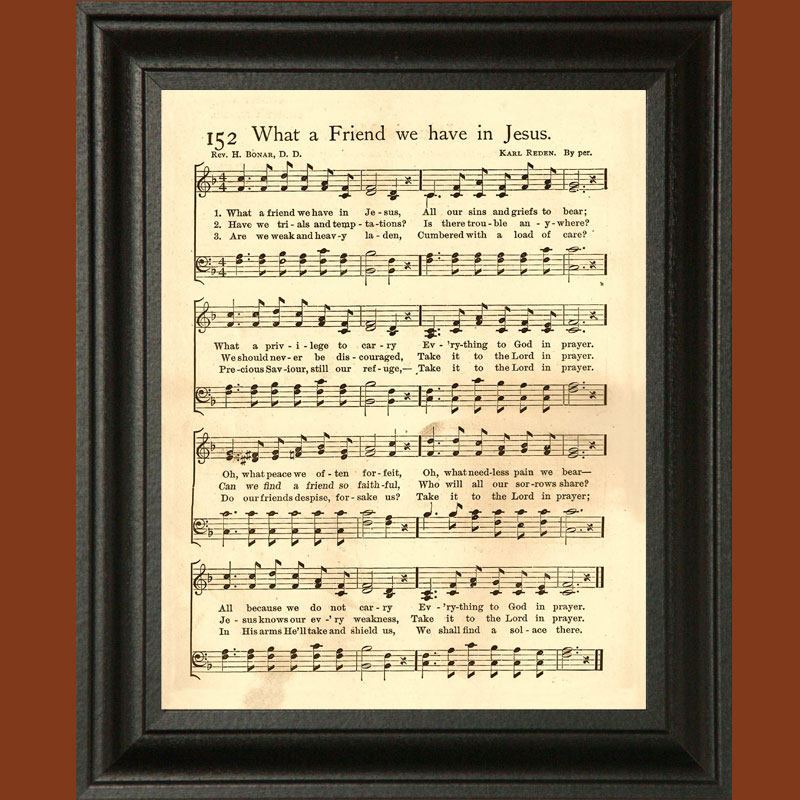 Hymn Decor: What a Friend We Have in Jesus | ReasonableTheology.org