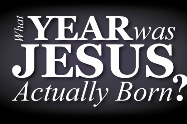 What Year Was Jesus Actually Born?