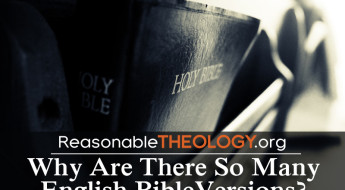 Why we have so many Bible translations
