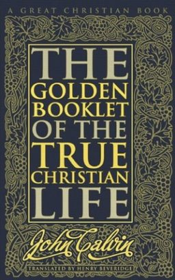 The Golden Booklet of the True Christian Life