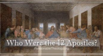 Who Were The 12 Apostles?