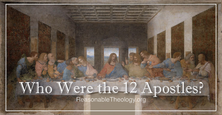 Who Were The 12 Apostles?